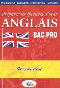 Anglais Bac Pro : Préparer les épreuves d'oral, version élève