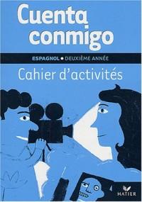 Cuenta Conmigo : Espagnol 2ème année, 3e LV2 - 1ère LV3, cahier d'activités