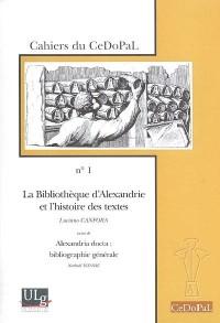 La Bibliothèque d'Alexandrie et l'histoire des textes