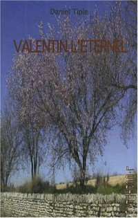 Valentin l'éternel