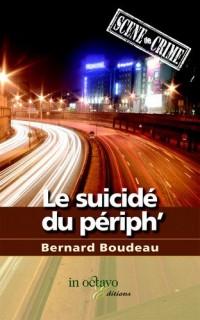 Le Suicidé du Periph'