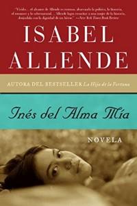Ines del Alma Mia: Novela