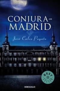 Conjura En Madrid/ Conspiracy in Madrid