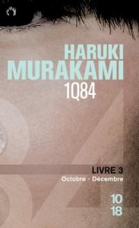 1Q84 : Livre 3, Octobre-décembre