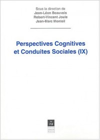 Perspectives cognitives et conduites sociales : Volume 9