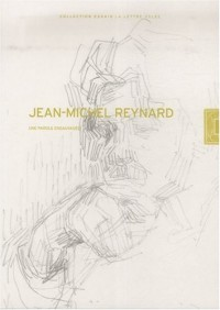 La parole ensauvagée : Cahier Jean-Michel Reynard