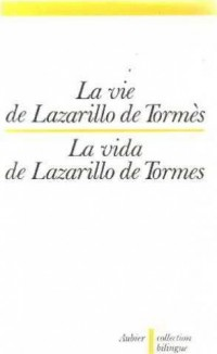 La vie de Lazarillo de Tormès
