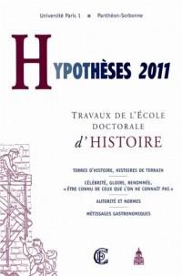 Hypothèses 2011 : Travaux de l'Ecole doctorale d'histoire