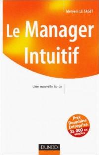 Le Manager intuitif : Une nouvelle force