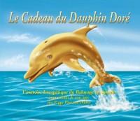 Cadeau du Dauphin Doré (Le) : Exercice énergétique du Balayage en Spirale (L')