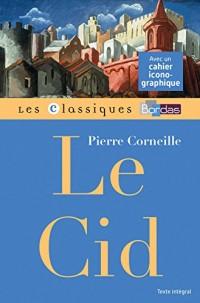 Classiques Bordas - Le Cid - Corneille