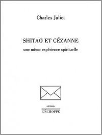 Shitao et Cézanne : Une même expérience spirituelle