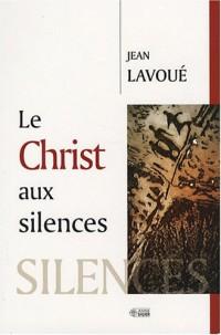 Le Christ aux silences