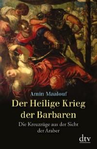 Der Heilige Krieg der Barbaren.