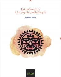 Introduction a la Psychopathologie