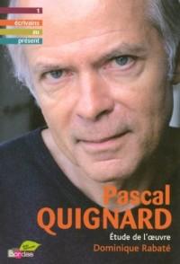 Pascal Quignard : Etude de l'oeuvre