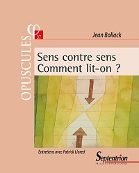 Sens contre sens. Comment lit-on ?