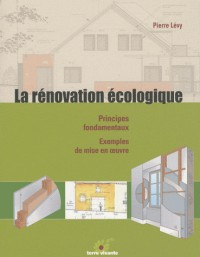 Renovation Ecologique (la)