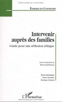 Intervenir auprès des familles. : Guide pour une réflexion éthnique
