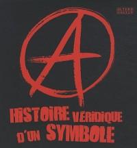 A Histoire véridique d'un symbole