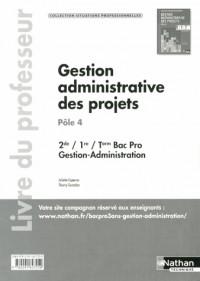 Gestion  Adm Projets  Pôle 4 2e/1e/Term  Bac Pro G-a  (Situtations Professionnelles)  Prof  -  2013