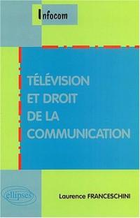 Télévision et droit de la communication
