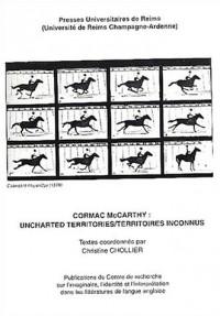 Cormac McCarthy : uncharted territoires/territoires inconnus