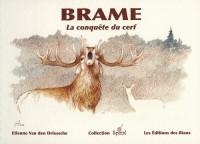 Brame : La conquête du cerf