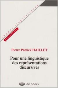 Pour une linguistique des représentations discursives