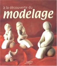 A la découverte du modelage