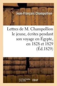 Lettres de M  Champollion le Jeune  ed 1829