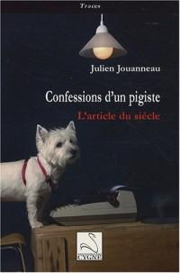 Confessions d'un pigiste : L'article du siècle