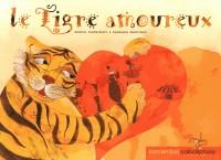 Tigre Amoureux (le)