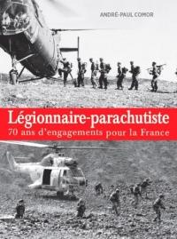 Légionnaire-parachutiste : 70 ans d'engagements pour la France