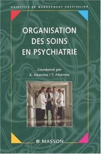 Organisation des soins en psychiatrie