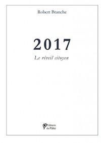 2017 : le réveil citoyen