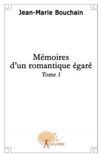 Mémoires d'un romantique égaré