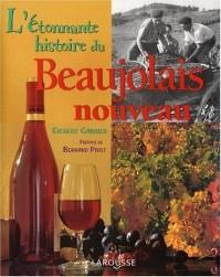 L'étonnante histoire du Beaujolais nouveau