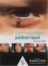Dermatologie pédiatrique