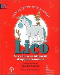 Lico, Vivre un sentiment d'appartenance : Deuxième cycle, Volume 1