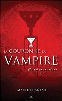 La couronne du Vampire Tome 2 - Un roi sans reine