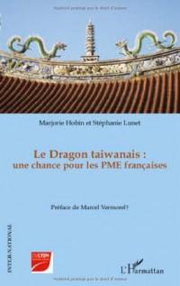 Le Dragon taiwanais : une chance pour les PME françaises