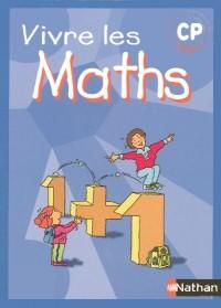 Vivre les Maths CP Fichier Eleve
