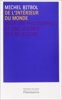 De l'intérieur du monde : Pour une philosophie et une science des relations