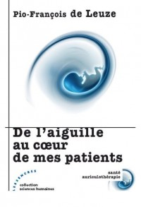 De laiguille au cur de mes patients
