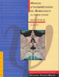 Manuel d'interprétation du Rorschach en système intégré