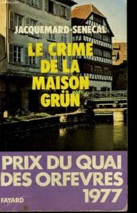 Le Crime de la maison Grün