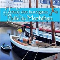 Le Tresor des Korrigans du Golfe du Morbihan