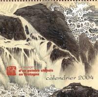 Calendrier 2004 : Le Voyage d'un peintre chinois en Bretagne