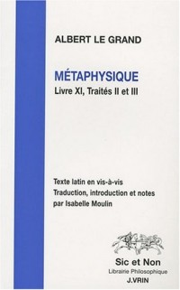Métaphysique. Livre XI, traités II et III